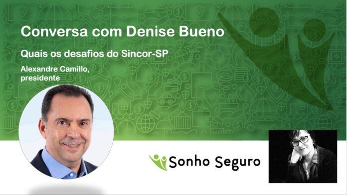 Alexandre Camillo Sincor-SP Sonho Seguro
